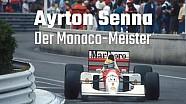 Ayrton Senna: Der Monaco-Meister